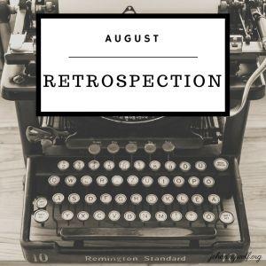 august retrospection