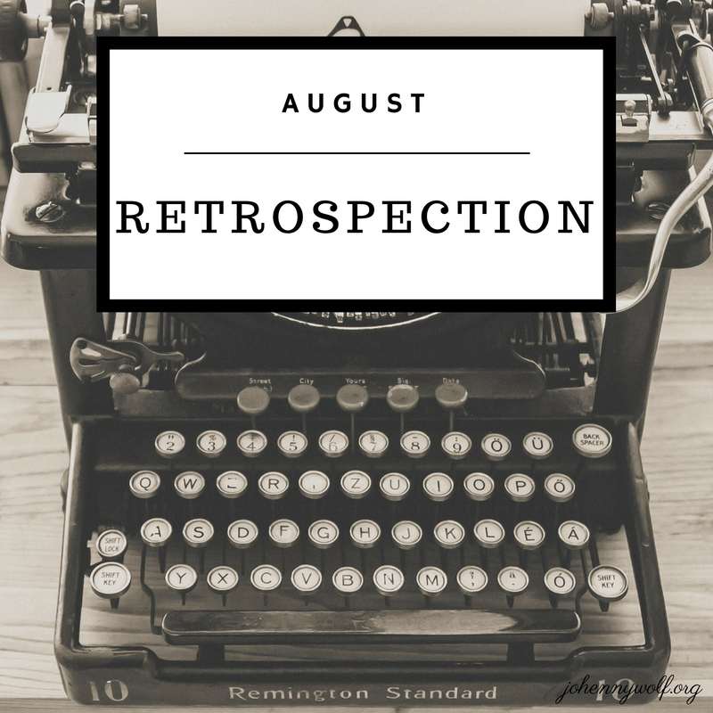 august retrospection