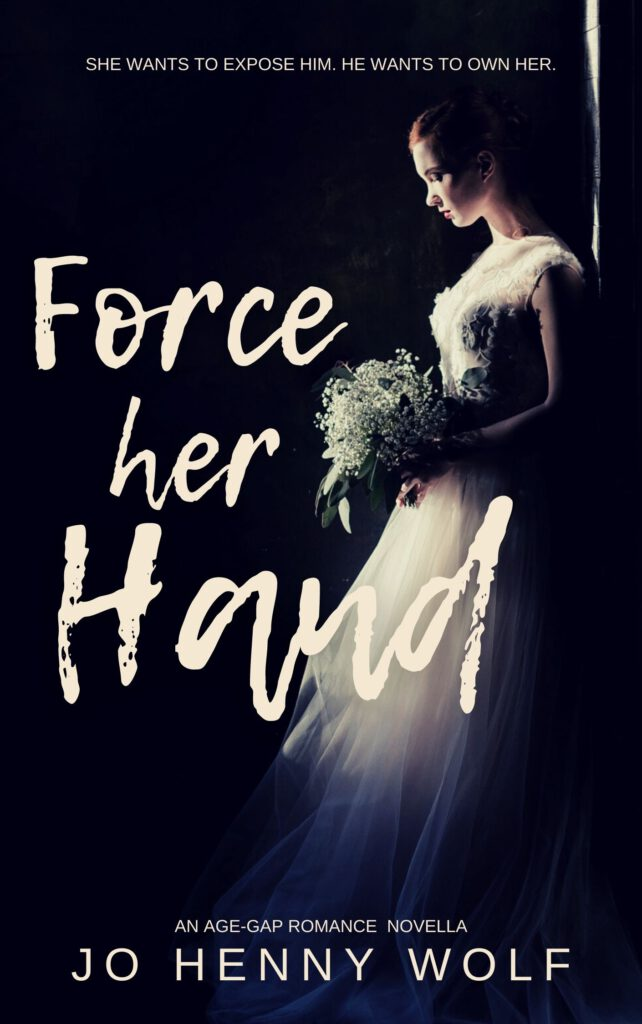 Cover of age-gap novella Force Her Hand by Jo Henny Wolf
