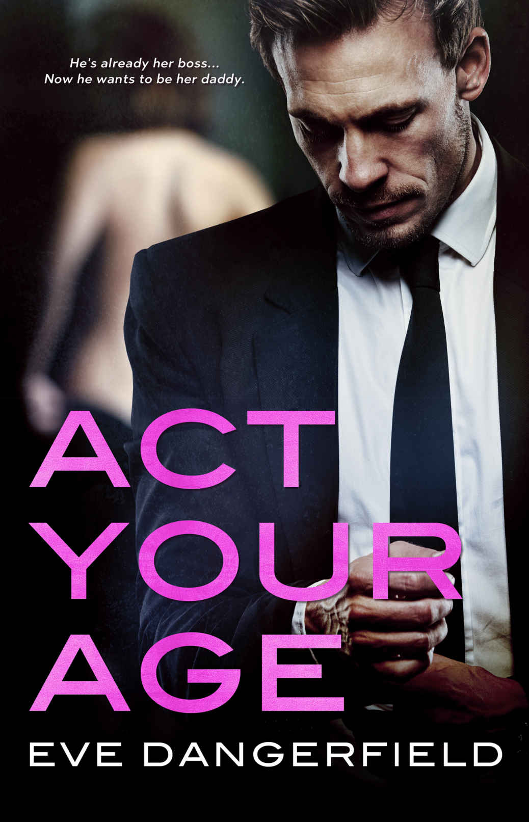 Cover of Act Your Age by Eve Dangerfield