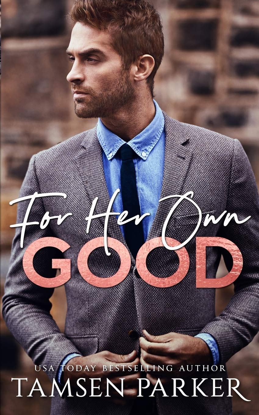 Cover of For Her Own Good by Tamsen Parker